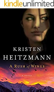 A Rush of Wings (A Rush of Wings Book #1): A Novel