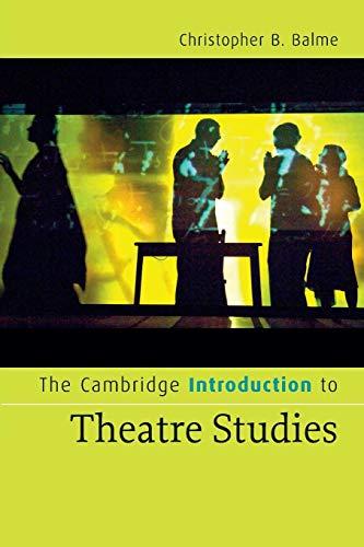 The Cambridge Introduction to Theatre Studies (Cambridge Introductions to Literature)