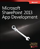 Microsoft SharePoint 2013 App Development: Micro Share 2013 App Dev_p1 (Developer Reference)