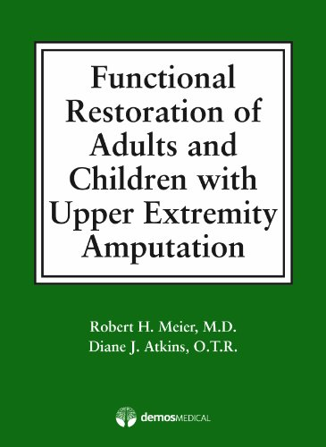 Functional Restoration of Adults and Children with Upper...