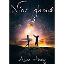 Níor ghoid sé (Irish Edition)