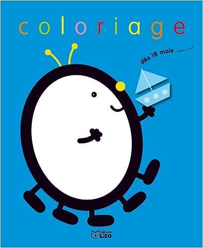 Livre A 18 Mois Je Colorie ! : Petit Oeuf pdf, epub