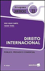 Sinopses jurídicas: Direito internacional - 6ª edição de 2019: Público, privado e comercial: 33