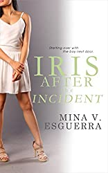 Iris After the Incident (Chic Manila Book 8)