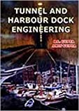 Tunnel and Harbour Dock Engineering