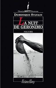 """Afficher """"La nuit de Géronimo"""""""