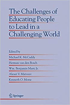 Book The Challenges of Educating People to Lead in a Challenging World (Educational Innovation in Economics and Business)