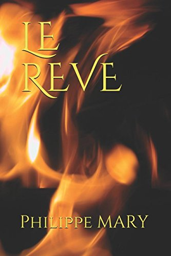 LE REVE (French Edition)