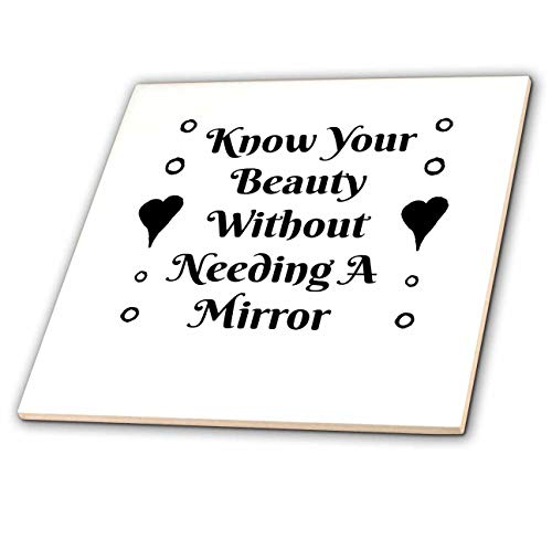 3dRose Carrie Merchant 3DRose quote - Image Of Know Your Beauty Without Needing A Mirror - 8 Inch Ceramic Tile (ct_313391_3)