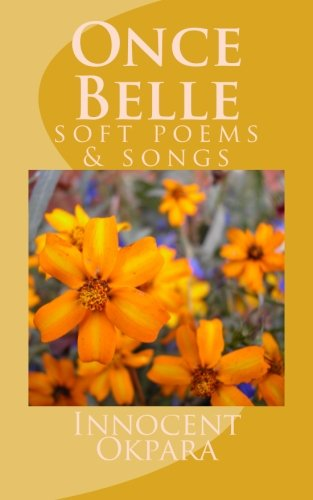 Once Belle: soft poems & songs PDF ePub fb2 book