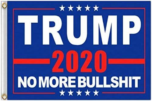 Donald Trump 2020 NO More Bullshit Flag President MAGA Keep America Great 3X5 Ft