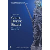 Genel Hukuk Bilgisi: Meslek Yüksek Okulları İçin: Meslek Yüksel Okulları İçin
