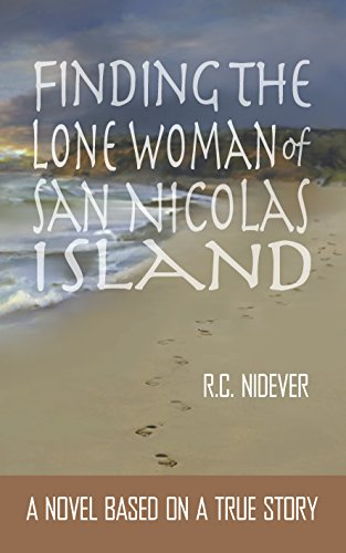 Lone Dolphin (Finding the Lone Woman of San Nicolas Island: A Novel Based on a True Story)