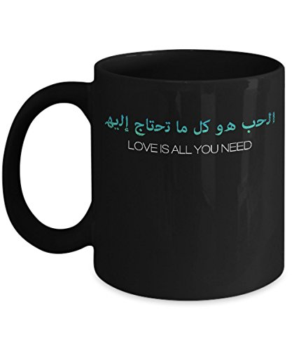 Love is all You Need - Arabic Coffee Mug - Gifts for Muslims by SpreadPassion