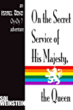 On the Secret Service of His Majesty, the Queen (Israel Bond Oy-Oy-7 Book 3)