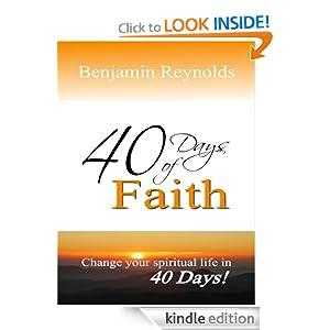 40 Days of Faith Benjamin Reynolds