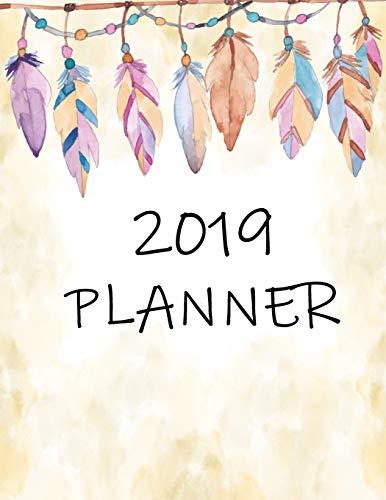 2019 Planner: Year 2019 - 365 Daily - 52 Week Journal Planner Calendar Schedule Organizer Appointment Notebook, Monthly Planner