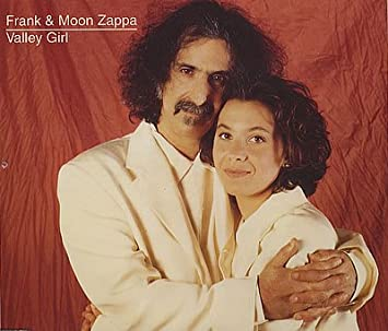 Image result for Frank and Moon Unit Zappa - Valley Girl
