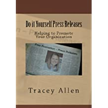 Amazon tracey allen books biography blog audiobooks kindle do it yourself press releases helping to promote your organization business diy series book solutioingenieria Choice Image