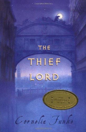 The Thief Lord (BOOK SENSE BOOK OF THE YEAR CHILDREN'S LITERATURE (AWARDS)) PDF ePub fb2 book