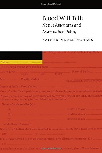 Download Blood Will Tell: Native Americans and Assimilation Policy (New Visions in Native American and Indigenous Studies) pdf epub