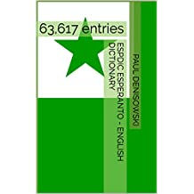 ESPDIC  Esperanto - English Dictionary: 63,617 entries (ESPDIC 63,617 Book 1)