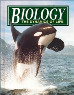 Biology - The Dynamics of Life (Student Edition)