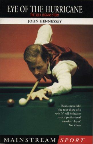 Alex Higgins: Snooker Legend: Eye of the Hurricane (Mainstream Sport)
