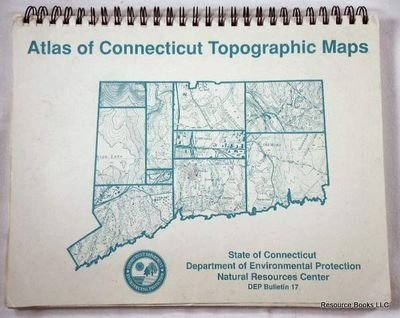 Atlas of Connecticut Topographic Maps. DEP Bulletin 17