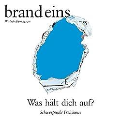 brand eins audio: Freiräume