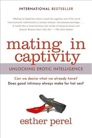 Amazon Mating In Captivity Unlocking Erotic Intelligence