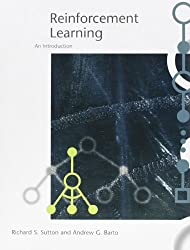 Reinforcement Learning: An Introduction (Adaptive Computation and Machine Learning Series)