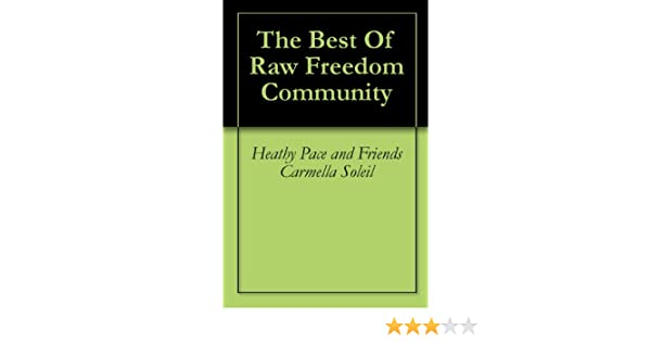 The Best of Raw Freedom Community