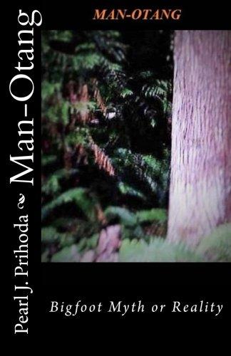 Man-Otang: Bigfoot Myth or Reality