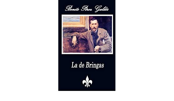 Amazon.com: La de Bringas (Anotado) (Spanish Edition) eBook: Benito Pérez Galdós: Kindle Store