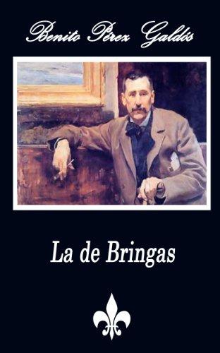 La de Bringas (Anotado) (Spanish Edition) by [Galdós, Benito Pérez