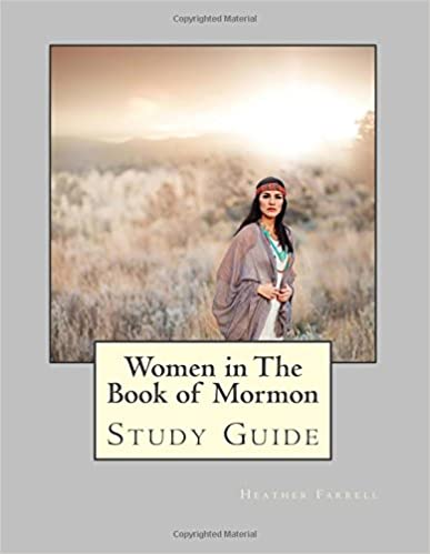 Women in the Book of Mormon Study Guide