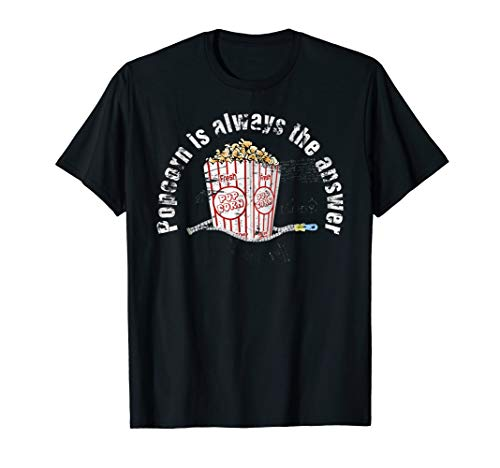 Funny Popcorn Lovers TShirt Popcorn Is Always the Answer Tee
