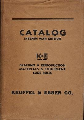 Keuffel & Esser Co. Catalog 39th Edition: Drafting & Reproduction Materials and Equipment, Slide Rules ()