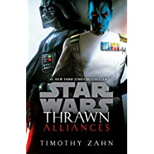 Thrawn: Alliances (Star Wars) (Star Wars: Thrawn Book 2)