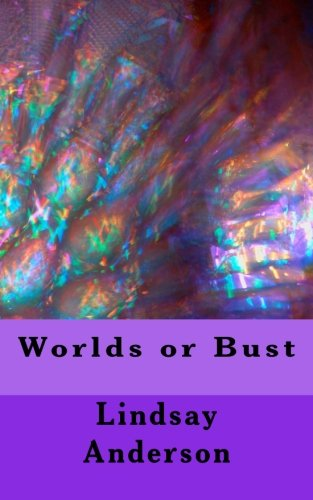Worlds or Bust (The Files of Weston Christian Academy) (Volume 5) pdf epub