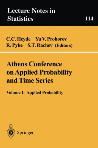 Athens Conference on Applied Probability and Time Series Analysis: Volume I: Applied Probability In Honor of J.M. Gani (