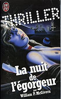 La nuit de l'égorgeur par William P. McGivern