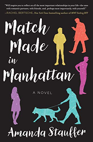 Match Made in Manhattan: A Novel (The Best Place To Get Laid)
