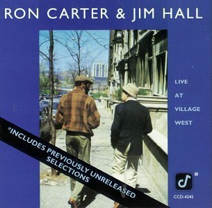 Live at Village West by Ron Carter & Jim Hall (1992-11-24)