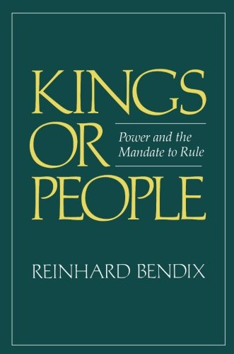 Kings or People: Power and the Mandate to Rule