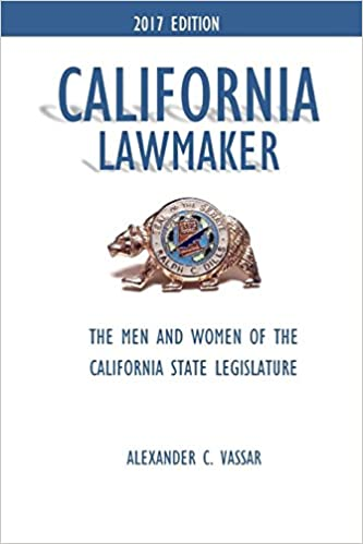 California Lawmaker The Men And Women Of The California