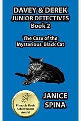 Davey & Derek Junior Detectives Series Book 2: The Case of the Mysterious Black Cat (Volume 2) Paperback