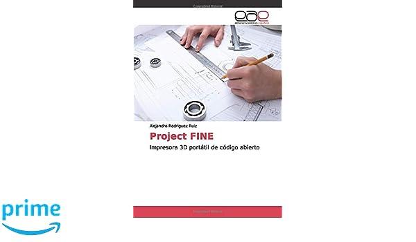 Project FINE: Impresora 3D portátil de código abierto: Amazon.es ...