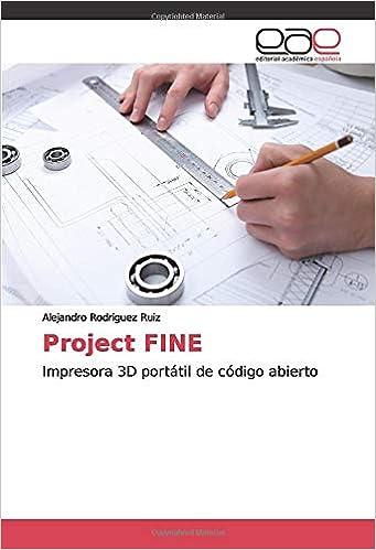 Project FINE: Impresora 3D portátil de código abierto ...